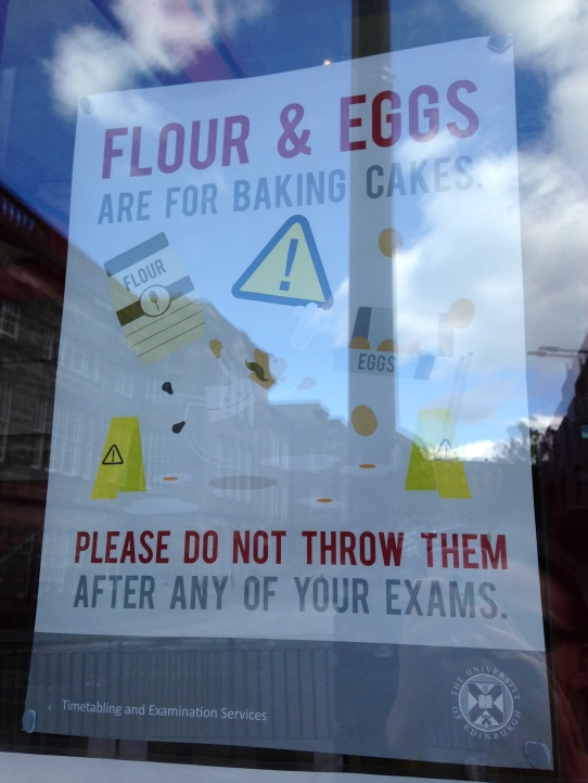 Flour and eggs exam sign University of Edinburgh