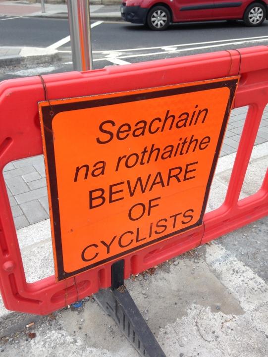 Beware of Cyclists sign Dublin Ireland